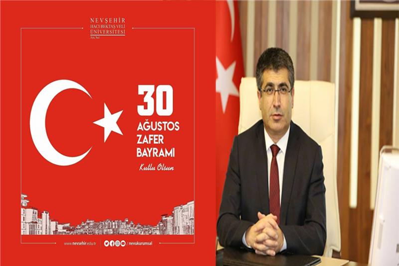Rektör Aktekin'den 30 Ağustos Zafer Bayramı ve Türk Silahlı Kuvvetleri Günü Mesajı