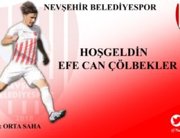 Nevşehir Belediyespor Efe Can Çölbekleri Kadrosuna Kattı
