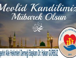 GÜRBÜZ, Mevlid Kandili nedeniyle kutlama mesajı yayınladı.