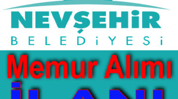 Nevşehir Belediyesi Memur Alacak