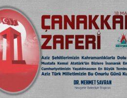 """BAŞKAN SAVRAN'IN """"18 MART ÇANAKKALE ZAFERİ VE ŞEHİTLERİ ANMA GÜNÜ"""" MESAJI"""