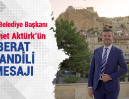 Başkan Aktürk'ün Berat Kandili Mesajı